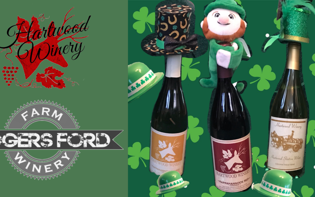 Hartwood's St. Paddy's Day Week – Begins with Wine Time!